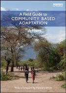 Cover of Field Guide to Community Based Adaptation by Tim Magee
